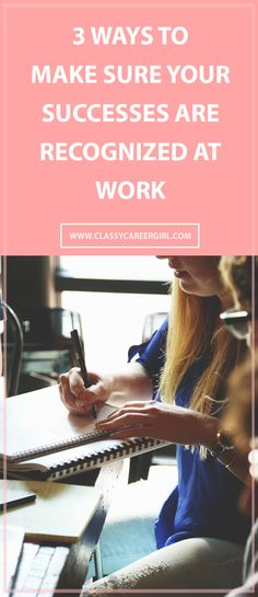 Don't let everyone else get the praise. It's your turn!  http://www.classycareergirl.com/2016/04/successes-recognized-at-work/