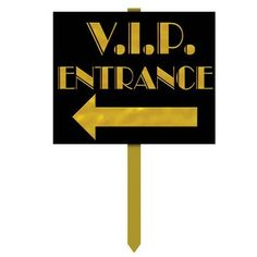"""Welcome your guests with this VIP entrance yard sign. Includes one (1) sign with stake measuring 15"""""""" W x 24"""""""" H.Includes (1) yard sign."""