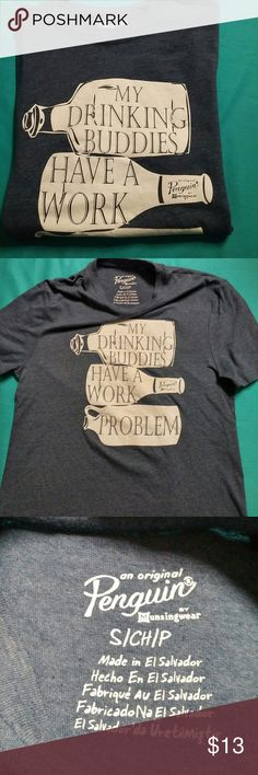 """Women's Sz SM Graphic Tshirt Super cute women's soft vtg S/S blue T-shirt by Penguin """"My drinking buddies have a work problem"""" Penguin Tops Tees - Short Sleeve"""