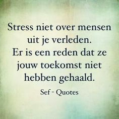 The Words, More Than Words, Cool Words, Sef Quotes, Words Quotes, Sayings, Dutch Quotes, Positive Quotes, Texts