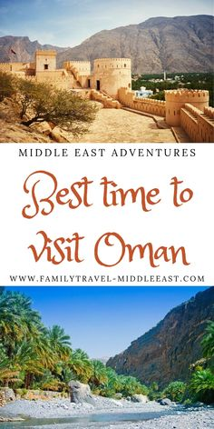 When is it best to plan a visit to Oman? Understanding the seasons and different geographies of Oman to plan your idea trip Middle East, Geography, Family Travel, Travel Tips, Seasons, Adventure, Vacations, Family Trips, Holidays