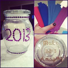 "cool idea.... ""My only resolution for 2013: every time something great happens, I'm going to write it down on a piece of paper and stick it in my 2013 jar. Then on New Year's Eve next year, I'll open it and read all the amazing things that happened that year. Feels like a good way to keep things in perspective :)"""