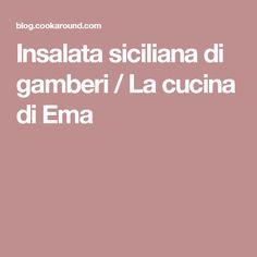 Insalata siciliana di gamberi / La cucina di Ema