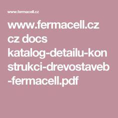www.fermacell.cz cz docs katalog-detailu-konstrukci-drevostaveb-fermacell.pdf
