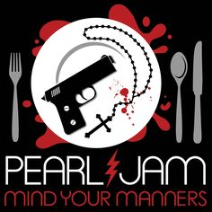 Pearl Jam - 2013 - Mind Your Manners ----
