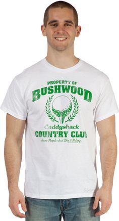 Property of Bushwood C.C. T-Shirt