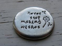 Never stop making wishes pewter pocket by WhisperingMetalworks
