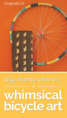 Creative DIY home decor ideas with bicycle wheels.