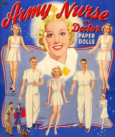 "Free Vintage ""Army Nurse With Doctor"" Paper Dolls With 5 Dolls (2 Males and 3 Females) and 8 Pages of Clothing"