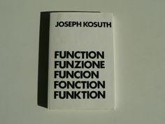Joseph Kosuth: Function, Funzione, Funcion, Fonction, Funktion, 1970. Book.