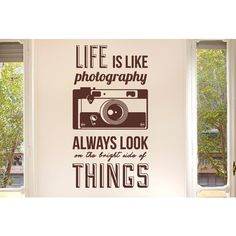 Life Is Like Photography Wall Sticker ($30) ❤ liked on Polyvore featuring home, home decor, wall art, photographic wall art and photography wall art