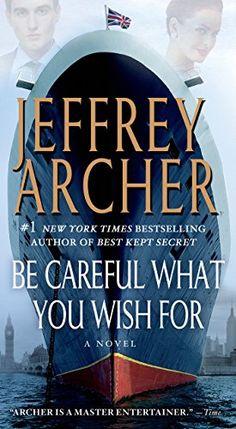 Download EPUB: Be Careful What You Wish For (Clifton Chronicles Book 4) Gratis Book Epub - EBOOK EPUB PDF MOBI KINDLE  CLICK HERE >> http://ebookepubfree.xyz/download-epub-be-careful-what-you-wish-for-clifton-chronicles-book-4-gratis-book-epub/