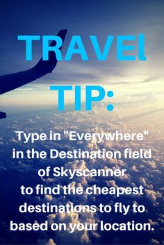Travel tip from my fave flight booking site. Seriously Skyscanner is the best!