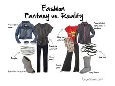 Fashion:  Fantasy vs. Reality (What I'd LIKE TO WEAR and What I'm MOST LIKELY to wear)