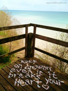 Keep on dreamin', even if it breaks your heart - Eli Young Band