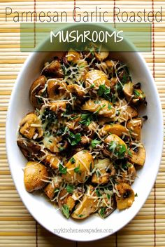 These mushrooms are slow oven roasted in herbs, garlic and parmesan cheese. They are the perfect side dish for Thanksgiving dinner, a grilled steak or