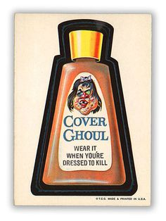 Topps Wacky Packages  1st Series 1973 COVER GHOUL MAKEUP