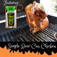 Simple Beer Can Chicken Cooked On Gas Grill | Grate Grinds
