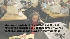 Music = less time off at work