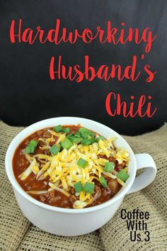 10 Most Misleading Foods That We Imagined Were Being Nutritious! The Hardworking Husband's Chili Coffee With Us 3 Best Chili Recipe, Chili Recipes, Slow Cooker Recipes, Soup Recipes, Dinner Recipes, Other Recipes, Great Recipes, Favorite Recipes, Easy Recipes