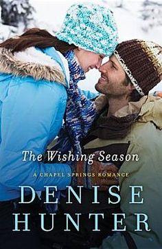 The Wishing Season by Denise Hunter