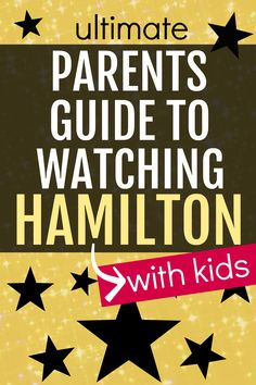 Watching Hamilton with kids: Parents Guide to Hamilton the Musical and everything you need to know about the Hamilton movie BEFORE you stream it on DisneyPlus. #Hamilton #hamiltonforkids #parentingtips #lessons