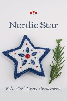 This Nordic folk art inspired star ornament is hand stitched in layers of felt with appliqued and embroidered leaves, and finished with a small button.It measures 4 inches / 10cm wide, has a plain felt back and a cotton loop for hanging.The star is part of a collection including the Berry heart and the Mistletoe heart shown in the final photos. They are available individually or as a set. #feltchristmasornaments #scandichristmas #nordicchristmas #starornament Scandi Christmas, Embroidered Leaves, Felt Christmas Ornaments, Heart Ornament, Felt Projects, Handmade Felt, Mistletoe, Wool Felt, Folk Art