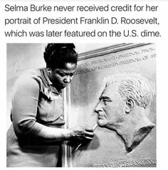"""""""Selma Burke's commissioned sculpture of President Roosevelt is on every American dime!"""" Dorothy Brangman Selma Burke African American sculptor and educator who founded two art schools. In 1940 she opened the Selma Burke School of Sculpture Black History Month, Black History Facts, Black History Inventors, Black History People, Strange History, Black Power, We Are The World, In This World, Selma Burke"""