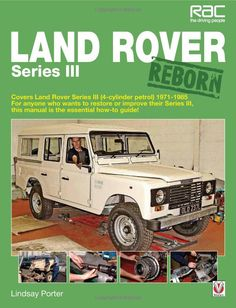 #LandRover Series III Reborn by Lindsay Porter