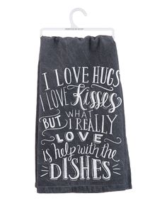 $6.99. Amen! Every mom loves help with the dishes by her kiddos and her hubby! Another great find on #zulily! 'The Dishes' Dish Towel by Primitives by Kathy #zulilyfinds