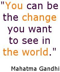 you change the world!