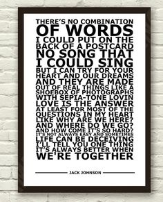 Jack Johnson - Better Together - White Lyric Art Typography Print Poster A4 & A3