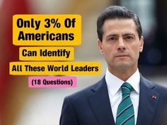 Only 3% Of American Can Identify All These Leaders