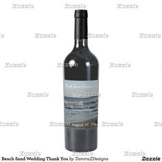 """Personalized Beach Sand Wedding Thank You Wine Labels to apply to your wine bottle favors.  Perfect for weddings, bachelor parties, and birthday parties.  3.5"""" x 4""""; fits most standard sized wine bottles 6 matte labels per sheet.  Scratch-resistant and waterproof.  Vibrant, full-color, photo-quality printing that stands the test of time.  Easy peel-and-stick method; labels are easily applied by removing the crack and peel backing to expose the permanent adhesive.  Photography by…"""