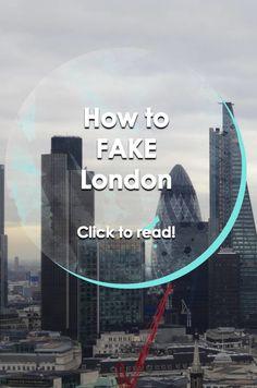 How to fake London | Runawaykiwi, Expat in London