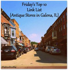 Eightymillion: Friday's Top 10 Link List: 9-13-13 {Antique Stores in Galena, IL} #FridaysTop10LinkList #AntiqueStoresGalenaIL #Vintage #Antiques
