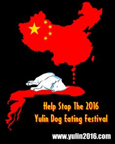 "China's national disgrace ""The Yulin dog meat festival,"" where some 10,000 dogs are slaughtered and served up as meals, is often wrongly assumed to be an ancient Chinese tradition. In fact, the festival only dates back to 2009 when it was launched in the city of Yulin in China's southwest to celebrate the summer solstice. - http://www.yulin2016.com"
