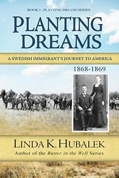 Planting Dreams: A Swedish Immigrant's Journey to America (Planting Dreams Series Book 1) by Linda K. Hubalek http://www.amazon.com/dp/B003WUYVWI/ref=cm_sw_r_pi_dp_1nydwb0PV4D92