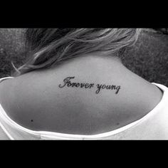 Forever Young Tattoo.