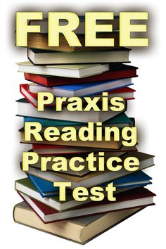Free Praxis Reading Practice Test  http://www.mometrix.com/academy/praxis-reading-practice-test/