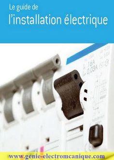 Télécharger : Le Guide De L'installation Electrique.pdf ~ Cours D'Electromécanique