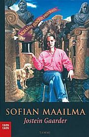 Jostein Gaarder: Sofian maailma - One of my all time favourite books.