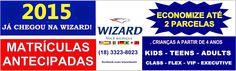 WIZARD ASSIS - Escola de Idiomas: ECONOMIZE! 2015 JÁ CHEGOU NA WIZARD ASSIS!