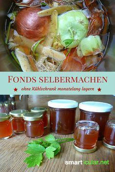 Selbstgemachte Fonds aus Resten - ohne Kühlschrank monatelang haltbar - Atıştırmalıklar - Las recetas más prácticas y fáciles Pudding Recipes, Snack Recipes, Healthy Recipes, Salud Natural, Canning Recipes, Diy Food, Superfood, Food Hacks, Clean Eating