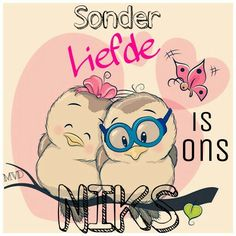 Sonder liefde is ons niks. Afrikaanse Quotes, Goeie More, Inspirational Qoutes, Diy Art, Marriage, Love You, Words, Kisses, Worship