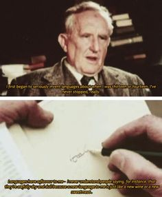 J.R.R. Tolkien <- Every time I hear something he's said, my respect for him grows.←I feel you / Tolkien / language