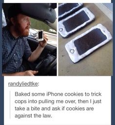 Dude Baked iPhone Cookies To Trick The Cops? - NoWayGirl