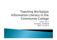 Crumpton - Teaching workplace information literacy in the community c… Information Literacy, Teacher Librarian, Community College, Glasgow, Workplace, Scotland, Teaching, Group, Education