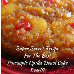 Super Secret Recipe For The Best Pineapple Upside Down Cake Ever