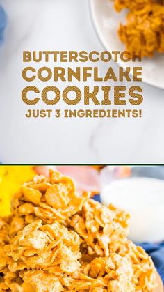 These Butterscotch Cornflake Cookies are made with just three ingredients: peanut butter butterscotch and frosted flakes. Theyre no-bake too which makes them the perfect easy dessert! Cornflake Cookies Recipe, Cornflake Recipes, Cornflake Candy, Cereal Recipes, Easy Cookie Recipes, Sweet Recipes, Cake Recipes, Health Desserts, No Bake Desserts
